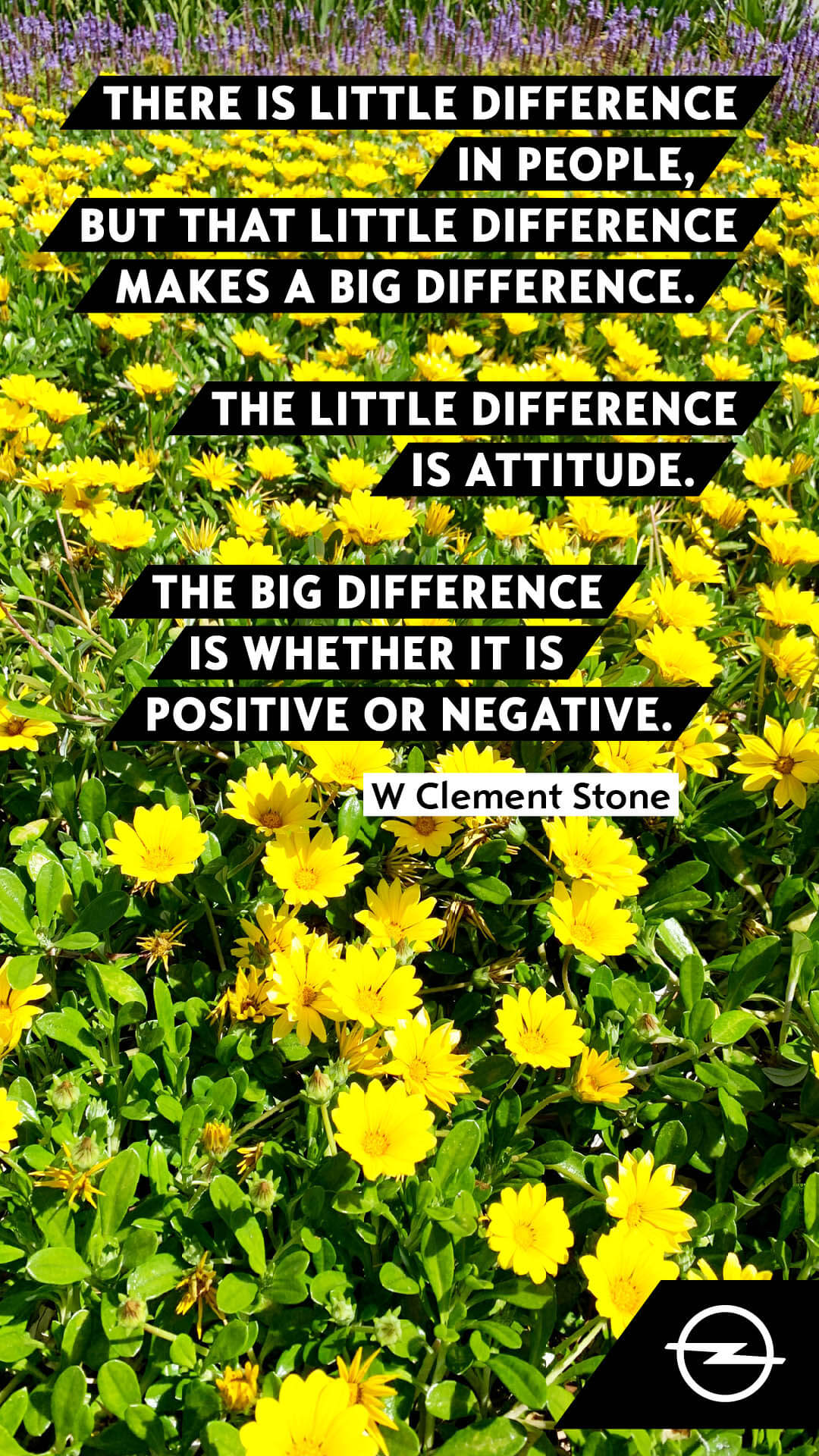There is little difference in people, but that little difference makes a big difference. The little difference is attitude. The big difference is whether it is positive or negative.