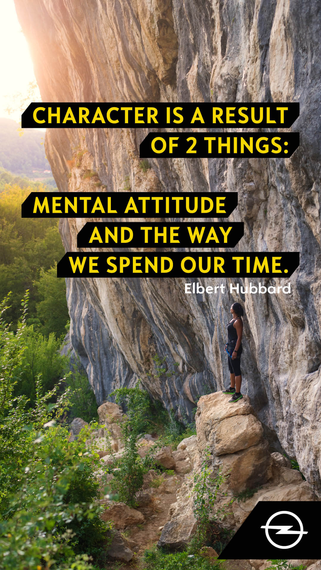 Character is a result of 2 things: Mental attitude and the way we spend our time