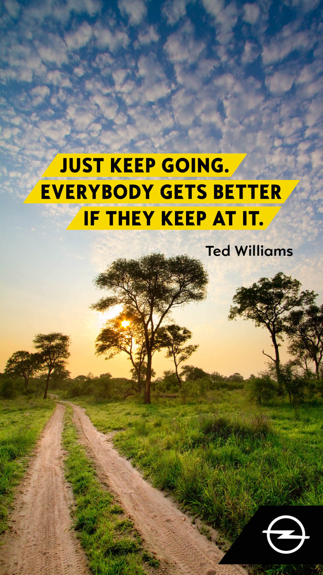 Just keep going. Everybody gets better if they keep at it.