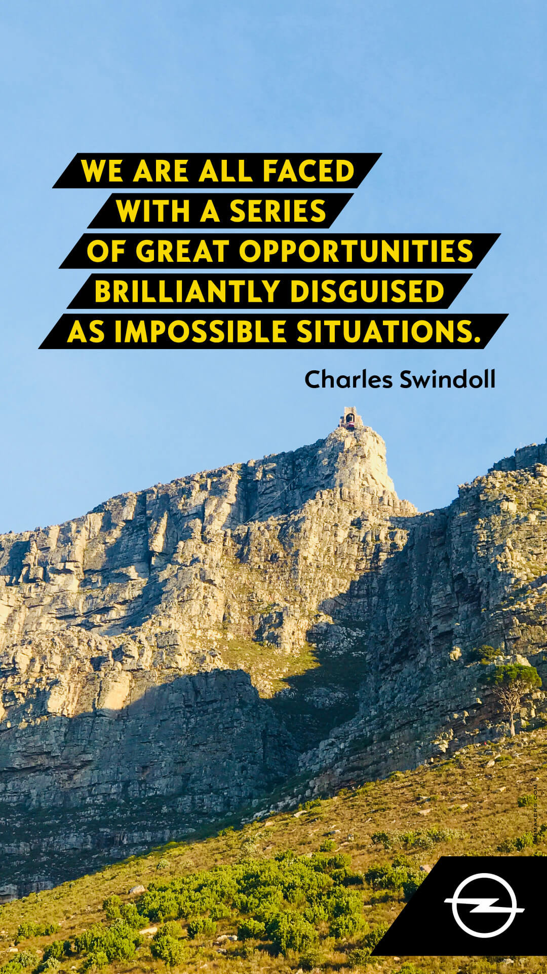 We are all faced with a series of great opportunities brilliantly disguised as impossible situations.